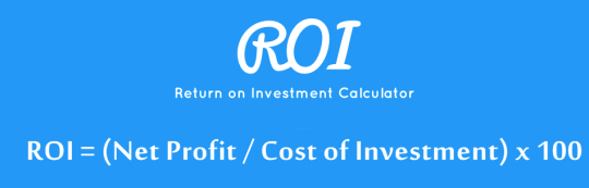 Return on Investment (ROI) Calculator